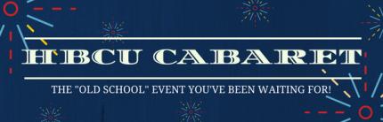 Cheyney C Club to Co-Host the 2017 HBCU Cabaret